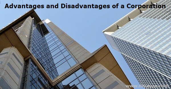 Advantages and Disadvantages of a Corporation