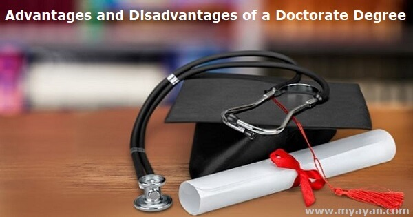 Advantages and Disadvantages of a Doctorate Degree