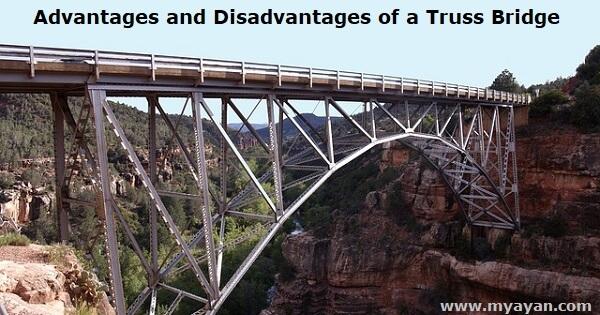 Advantages and Disadvantages of a Truss Bridge