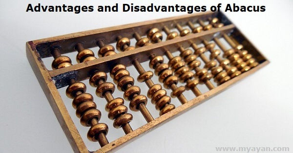 Advantages and Disadvantages of Abacus