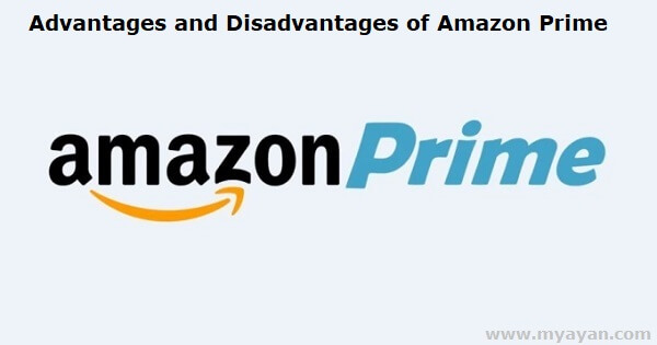 Advantages and Disadvantages of Amazon Prime Membership