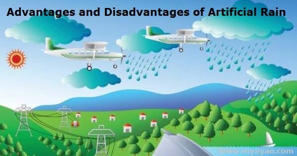 Advantages and Disadvantages of Artificial Rain - Pluviculture