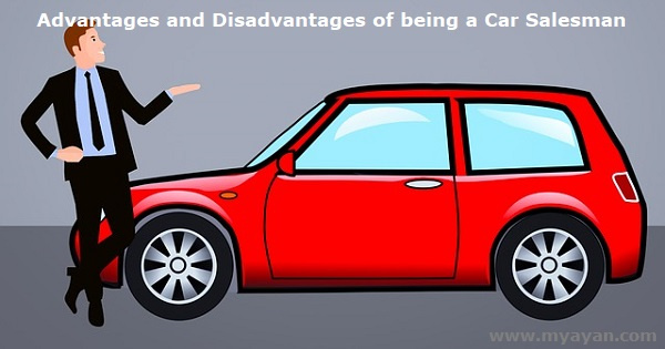 Advantages and Disadvantages of being a Car Salesman