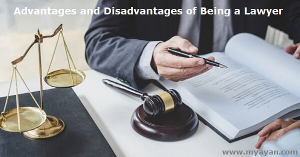 Advantages and Disadvantages of Being a Lawyer