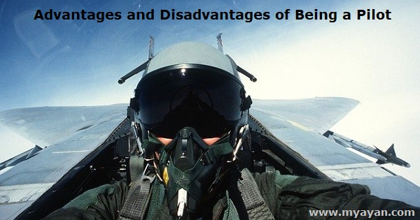 Advantages and Disadvantages of Being a Pilot