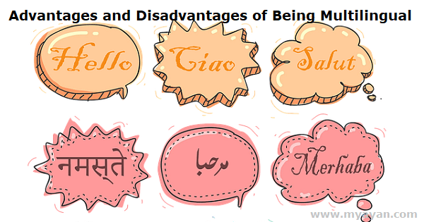 Advantages and Disadvantages of Being Multilingual