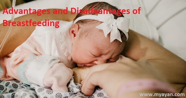 Advantages and Disadvantages of Breastfeeding