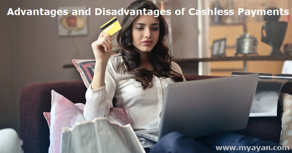 Advantages and Disadvantages of Cashless Payments