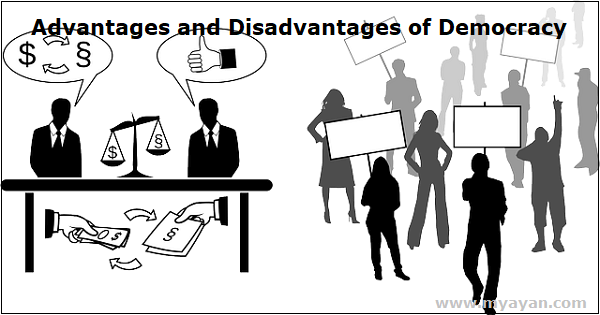 Advantages and Disadvantages of Democracy