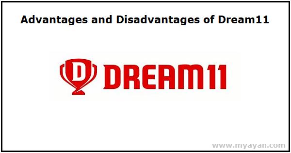 Advantages and Disadvantages of Dream11