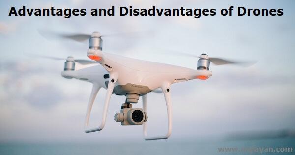 Advantages and Disadvantages of Drones