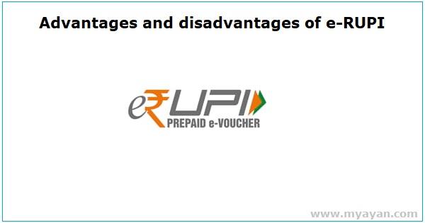 Advantages and Disadvantages of e-RUPI