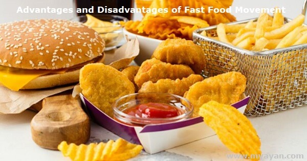 Advantages and Disadvantages of Fast Food Movement