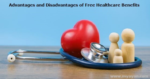 Advantages and Disadvantages of Free Healthcare Benefits