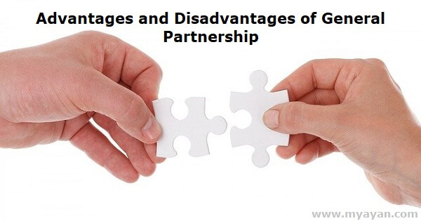 Advantages and Disadvantages of General Partnership