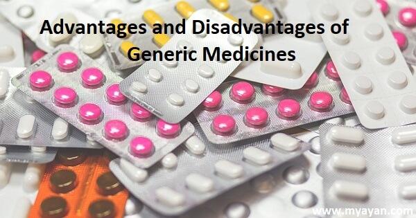 Advantages and Disadvantages of Generic Medicines