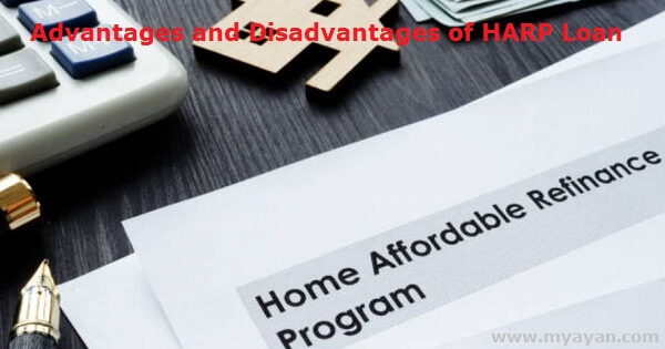 Advantages and Disadvantages of HARP Loan