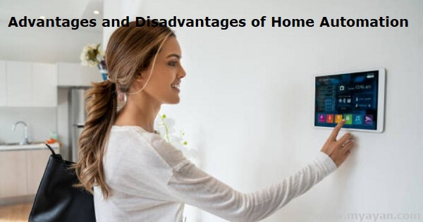 Advantages and Disadvantages of Home Automation