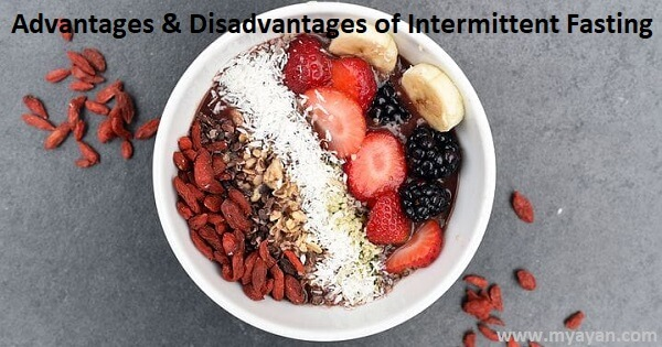 Advantages and Disadvantages of Intermittent Fasting