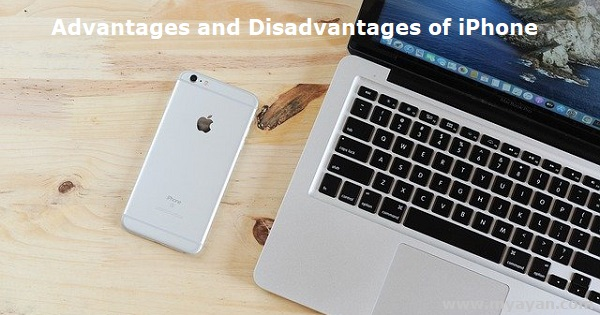 Advantages and Disadvantages of iPhone