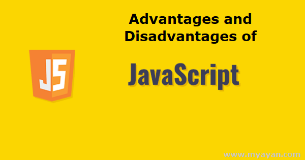 Advantages and Disadvantages of Javascript