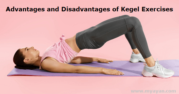 Advantages and Disadvantages of Kegel Exercises