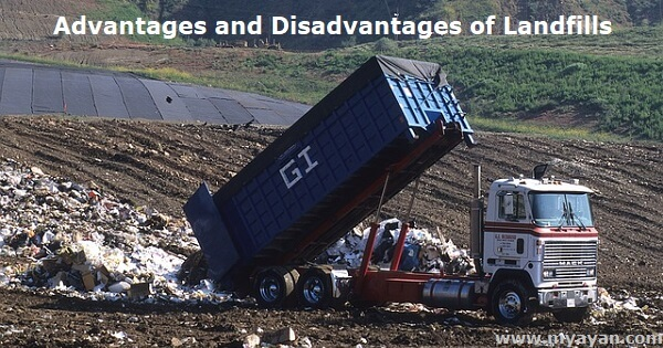 Advantages and Disadvantages of Landfills