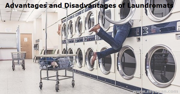 Advantages and Disadvantages of Laundromats