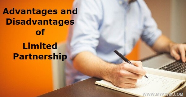 Advantages and Disadvantages of Limited Partnership