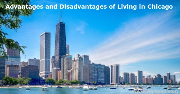 Advantages and Disadvantages of Living in Chicago