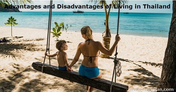 Advantages and Disadvantages of Living in Thailand