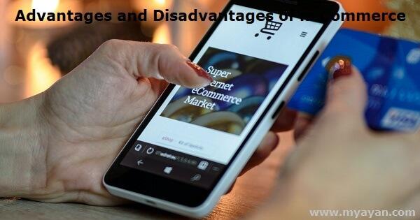 Advantages and Disadvantages of m Commerce