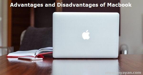 Advantages and Disadvantages of Macbook