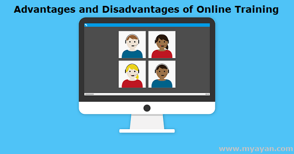 Advantages and Disadvantages of Online Training
