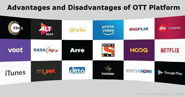 Advantages and Disadvantages of OTT Platform