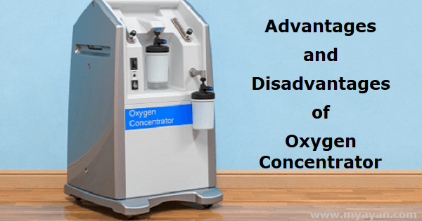 Advantages and Disadvantages of Oxygen Concentrator