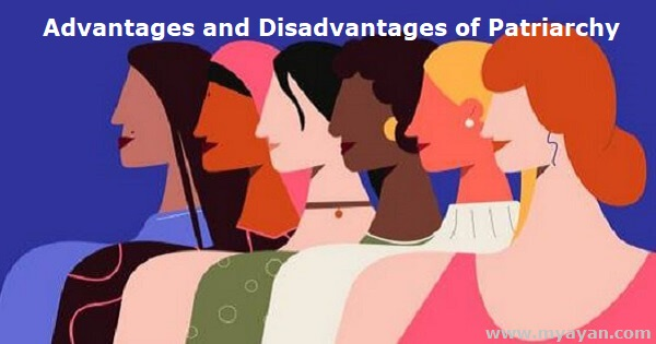 Advantages and Disadvantages of Patriarchy