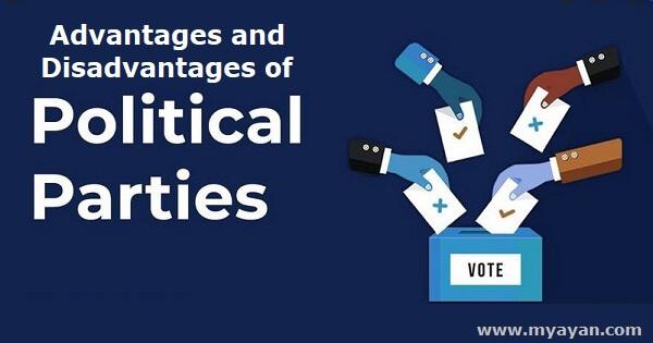 Advantages and Disadvantages of Political Parties