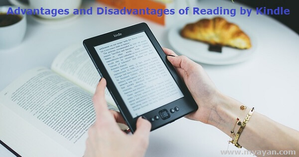 Advantages and Disadvantages of Reading by Kindle
