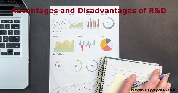 Advantages and Disadvantages of Research and Development