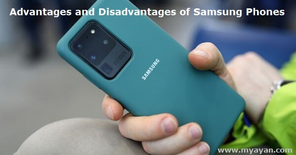 Advantages and Disadvantages of Samsung Phones