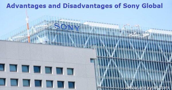 Advantages and Disadvantages of Sony Global