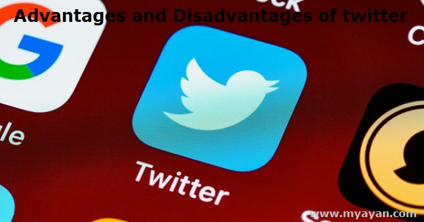 Advantages and Disadvantages of Twitter