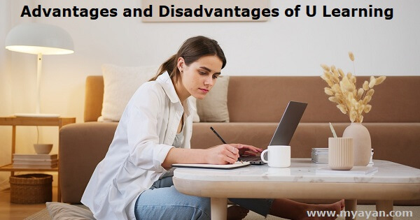 Advantages and Disadvantages of U Learning