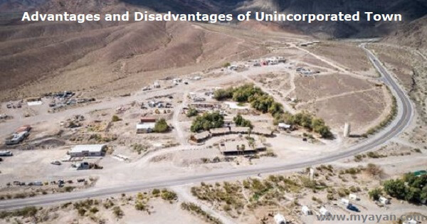 Advantages and Disadvantages of Unincorporated Town