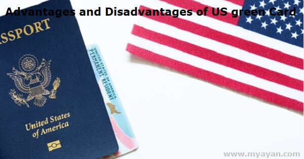 Advantages and Disadvantages of US Green Card