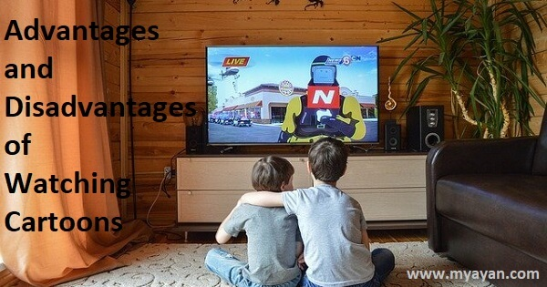 Advantages and Disadvantages of Watching Cartoons