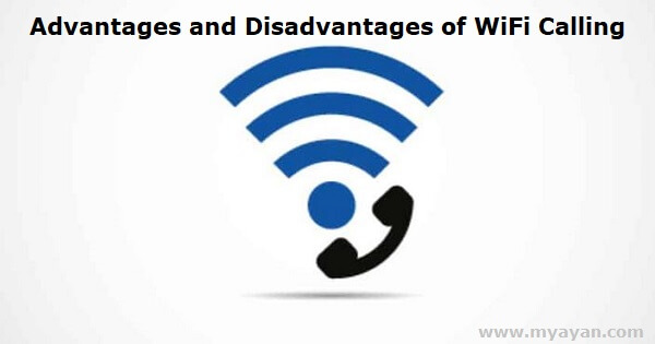 Advantages and Disadvantages of WiFi Calling