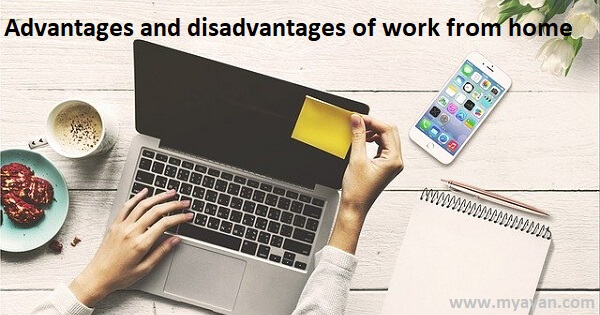 Advantages and Disadvantages of work from home