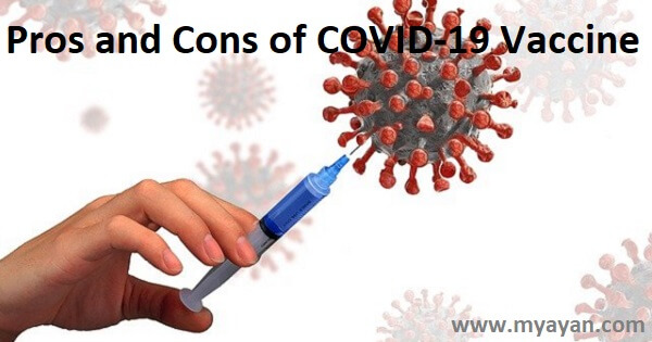 Pros and Cons of COVID-19 Vaccine